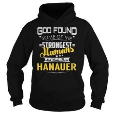 HANAUER Strongest Humans Name Shirts #gift #ideas #Popular #Everything #Videos #Shop #Animals #pets #Architecture #Art #Cars #motorcycles #Celebrities #DIY #crafts #Design #Education #Entertainment #Food #drink #Gardening #Geek #Hair #beauty #Health #fitness #History #Holidays #events #Home decor #Humor #Illustrations #posters #Kids #parenting #Men #Outdoors #Photography #Products #Quotes #Science #nature #Sports #Tattoos #Technology #Travel #Weddings #Women