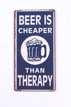 LAFINESSE VINTAGE MAGNET  BEER IS CHEAPER THAN THERAPY  FRIDGE SIGN KÜHLSCHRANK