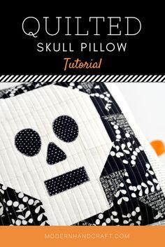 Quilted Skull Pillow // Tutorial – Modern Handcraft