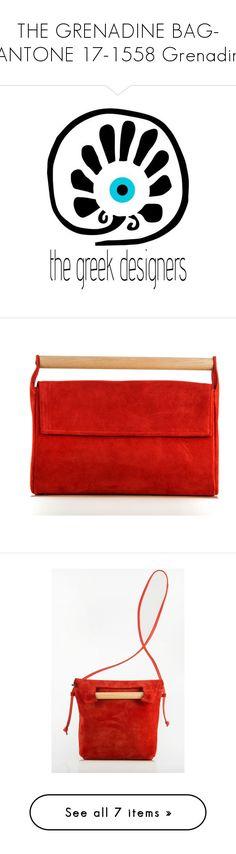"""THE GRENADINE BAG- PANTONE 17-1558 Grenadine"" by paculi ❤ liked on Polyvore featuring thegreekdesigners, grenadinebag, greekbags, bags, handbags, clutches, leather clutches, red clutches, red handbags and meraki"