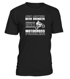 Motocross-Just another beer drinker with motocross