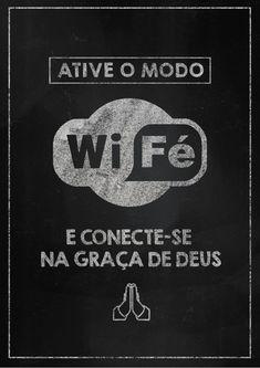 Ative o modo wi-FÉ