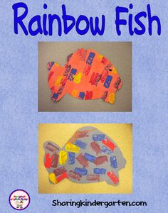 Sharing Kindergarten: Art--- Rainbow Fish I will need #25, various colored 8x11 sheets of construction paper, we will cut out various colored butcher paper fishes, that I will make a pre- pattern of, then we will dunk out sponges in various colors of paints, to make out final look. After we will glue them on the colored 8x11 papers. Cute..