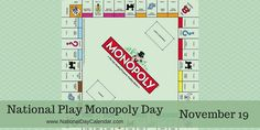 National Play Monopoly Day on November recognizes the iconic board game that lands us on Park Place, Boardwalk or even in jail.