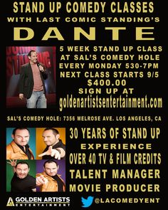 "Learn the art and business of Stand Up Comedy with the highest ranked comedy teacher in LA, Dante from NBC's ""Last Comic Standing""."