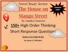 House on Mango Street Short Response Questions 150+ Common Core Questions!