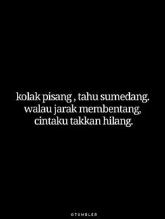 Quotes Rindu, Quotes Lucu, Cinta Quotes, Quotes Galau, Mood Quotes, People Quotes, Daily Quotes, Funny Quotes, Life Quotes