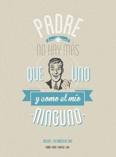 Padre no hay más que uno y como el mío ninguno por www.mrwonderful.es