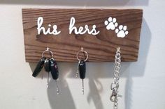 Check out this item in my Etsy shop https://www.etsy.com/listing/249723737/his-hers-pet-distressed-wood-sign-key