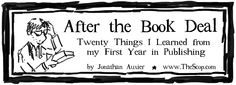 "After the Book Deal Blog Tour - by Jonathan Auxier ""Twenty Things I Learned from my First Year in Publishing"""