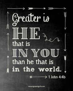 1 John James Version (KJV) Ye are of God, little children, and have overcome them: because greater is he that is in you, than he that is in the world. Bible Verses Quotes, Bible Scriptures, Scripture Art, Gospel Quotes, Lyric Quotes, Quotes Quotes, Greater Is He, Encouragement, Favorite Bible Verses