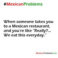 Mexican Problem #9258 - Mexican Problems