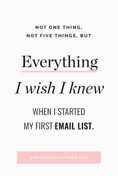 Email marketing 101: A guide to master email marketing. Grab Jenna Kutcher's best tips in her guide: everything I wish I knew when I started my first email list.