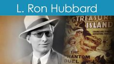 "L. RON HUBBARD VIDEO BIOGRAPHY - FOUNDER OF DIANETICS AND SCIENTOLOGY    ""For nearly a quarter of a century, I have been engaged in the investigation of the fundamentals of life, the material universe and human behavior. Such an adventure leads one down many highways, through many byroads, into many back alleys of uncertainty, through many strata of life…"" - L. Ron Hubbard     Such an adventure is also what ultimately led to the founding of Dianetics and Scientology and thus, a route to…"