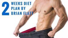 The 2 Week Diet By Brian Flatt 2017 (Sample book) is the Diet Program fo...