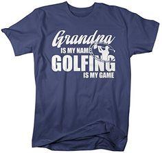9f83f3e7c Shirts By Sarah Men's Funny Golfing T-Shirt Grandpa Is My Name Golfing Is My  Game Shirt