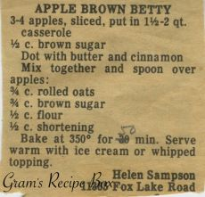 """Sub GF - This clipped recipe for Apple Brown Betty harkens back to the when the recipe was first mentioned in print. A """"Betty"""" is a dessert generally made with a pudding layer, spiced fruit layer and . Retro Recipes, Old Recipes, Vintage Recipes, Apple Recipes, Sweet Recipes, Baking Recipes, Apple Betty Recipe, Family Recipes, Sweets"""