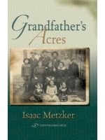 Grandfather's Acres by Isaac Metzker