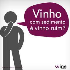 Não!!!! Aprenda um pouco mais sobre os vinhos com sedimentos e porque isso acontece. #wine #vinho #mundovinho