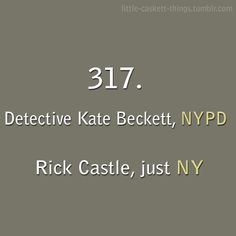 (tags: Richard Castle, Kate Beckett, NYPD) Just New York. I love this show! Castle Tv Series, Castle Tv Shows, Castle Abc, Best Tv Shows, Favorite Tv Shows, Movies And Tv Shows, Castle Quotes, Richard Castle, Castle Beckett