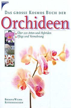 Für Sie gelesen: Das große Kosmos Buch der Orchideen