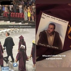 it's been a year since i graduated but i finally have the courage to show what my cap said : PrequelMemes Star Wars Clone Wars, Star Wars Art, Reylo, Prequel Memes, Star Wars Jokes, Star Wars Pictures, Star War 3, Love Stars, Lol
