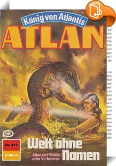 Atlan 412: Welt ohne Namen (Heftroman)    :  Als Atlantis-Pthor, der durch die Dimensionen fliegende Kontinent, die Peripherie der Schwarzen Galaxis erreicht - also den Ausgangsort all der Schrecken, die der Dimensionsfahrstuhl in unbekanntem Auftrag über viele Sternenvölker gebracht hat -, ergreift Atlan, der neue Herrscher von Atlantis, die Flucht nach vorn. Nicht gewillt, untätig auf die Dinge zu warten, die nun zwangsläufig auf Pthor zukommen werden, fliegt er zusammen mit Thalia, ...