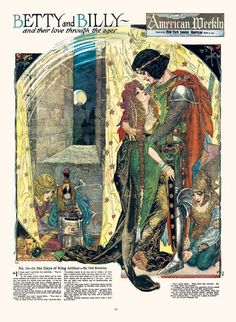 """""""Betty and Billy and Their Love Through the Ages: Number Fourteen-- In the Days of King Arthur,"""" by Nell Brinkley in """"The American Weekly."""""""