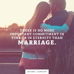 There is no more important commitment in time or in eternity than marriage. | Henry B. Eyring #meme #Mormon #ldsconf Marriage Relationship, Relationship Problems, Marriage Advice, Love And Marriage, Relationships, Happy Marriage, Lds Quotes, Uplifting Quotes, Lds Memes
