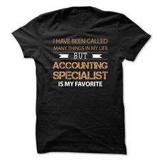 ACCOUNTING SPECIALIST is my favorite T Shirt, Hoodie, Sweatshirt