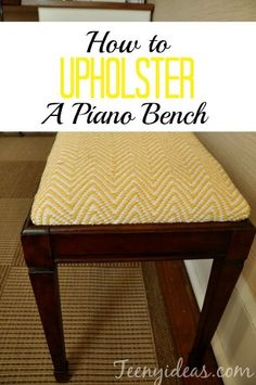 how to upholster piano bench, diy, home decor, how to, reupholster