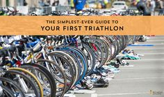 The Simplest-Ever Guide to Your First Triathlon