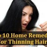 Top 10 Home Remedies For Thinning Hair