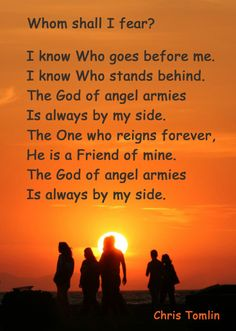 "The God of angel armies Is always by my side!! <3 We sang this at church on Sunday and it made me smile. ""He is a friend of mine"""