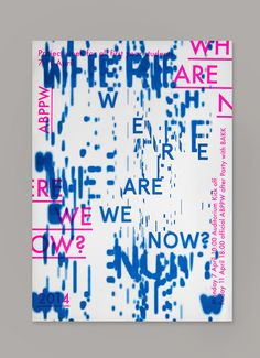 Where are we now is a serie of riso printed posters for a project week at the Royal Academy of Art, The Hague.The theme encapsulates many of the issues that the artist of today has to deal with. The goal of the project is for artist to reconsider their p…