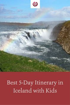 Best Iceland Itinerary with Kids
