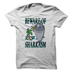 This is a great gift for Shark lovers PULA42 BEWARE OF SHARKASM Tee Shirts T-Shirts