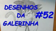 ►✍ DESENHOS DA GALERINHA!!! #52◄