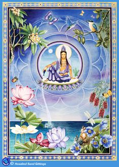 Kuan Yin, goddess of compassion, pours the nectar of blessing into the waters of the world