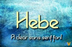 Hebe by Albertako's fonts on @creativework247