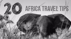 Africa Travel Tips and beautiful photos.