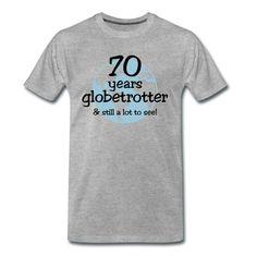 Kolebri | 70 years globetrotter & still a lot to see! - Männer Premium T-Shirt Shopping, Design, Womens Hoodie, Women's T Shirts
