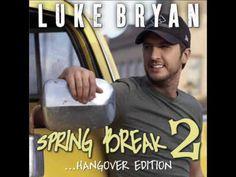 Wild Weekend- Luke Bryan (Spring Break 2 EP) 10-31-17