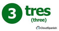 tres (three)