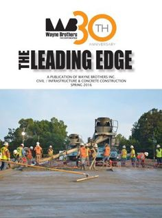 Check out the Spring 2016 edition of Wayne Brothers' Newsletter, the Leading Edge, for all Project, Employee, and Company updates!  http://waynebrothers.com/News/Newsletters.aspx