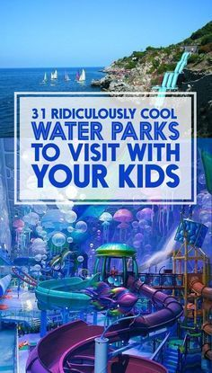 31 Ridiculously Cool Water Parks To Visit With Your Kids Pssh I Don