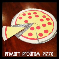 Little LDS Ideas: Primary Program Pizza Party: kids build the pizza by memorizing their parts. Once they do, they get a pizza party