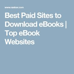 Best Paid Sites to Download eBooks | Top eBook Websites