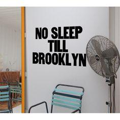 BLIK Inc No Sleep Till Brooklyn Wall Decal