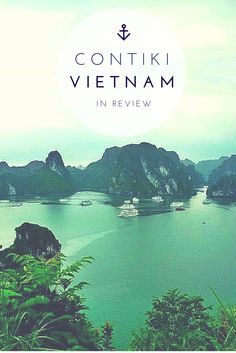 Exploring Vietnam with Contiki Holidays. A Contiki Tour is a great way to see Vietnam - here's my contiki vietnam highlights tour review.
